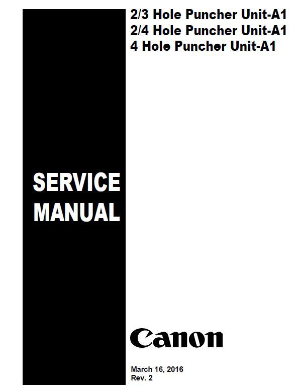 2/3 Hole Puncher Unit-A1 2/4/Hole Puncher Unit-A1/4 Hole Puncher Unit-A1 Service Manual