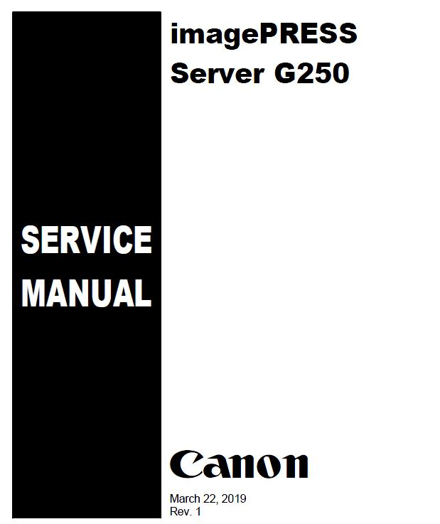 Canon imagePRESS Server G250 Service Manual