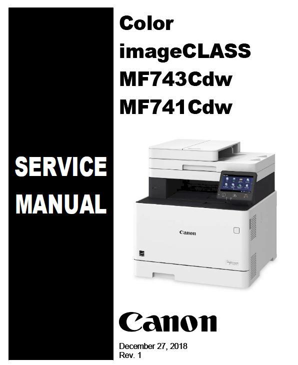 Canon Color imageCLASS MF741Cdw/MF743Cdw Service Manual