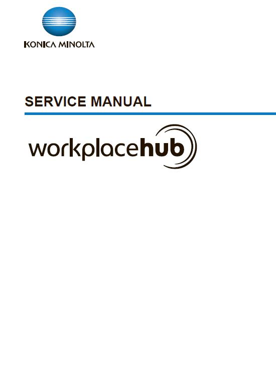 Konica Minolta WorkPlaceHub Service Manual