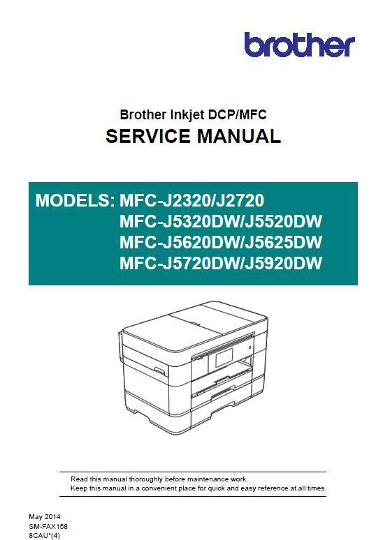 Brother MFC-J2320/J2720/MFC-J5320DW/J5520DW/MFC-J5620DW/J5625DW/MFC-J5720DW/J5920DW Service Manual