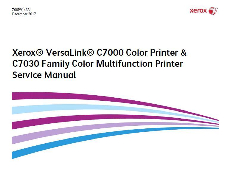Xerox VersaLink C7000/C7030 Family Service Manual :: Xerox
