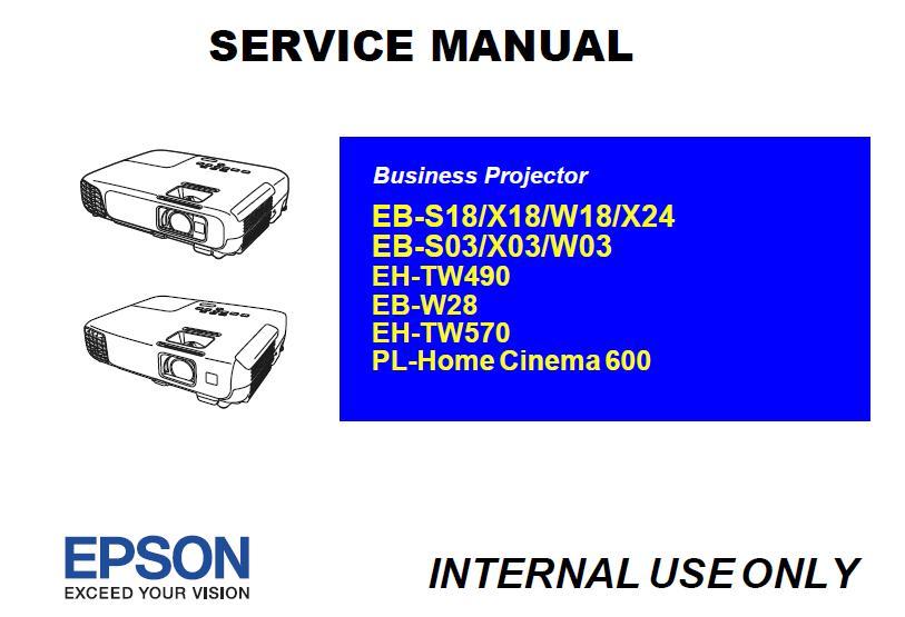 Epson EB-S03/S18/X03/X18/X24/W03/W18/W28/EH-TW490/TW570/PL-HomeCinema 600 Service Manual