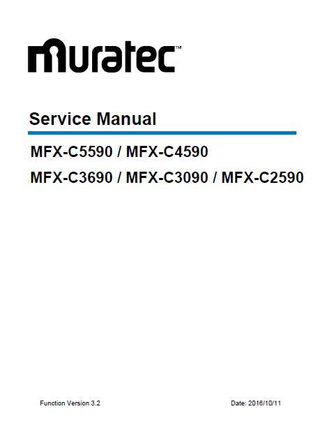 Muratec MFX-C2590/MFX-C3090/MFX-C3690/MFX-C4590/MFX-C5590 Service Manual