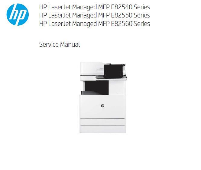 HP LaserJet Managed MFP E82540/E82550/E82560 Series Service Manual