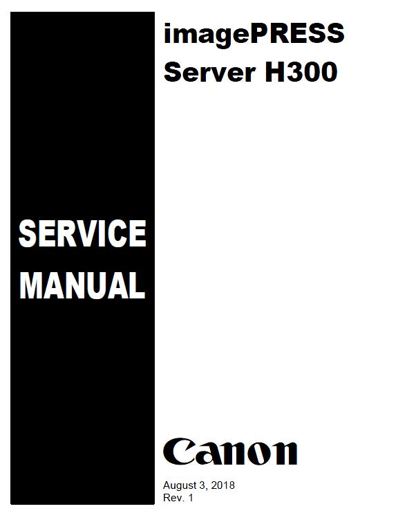 Canon imagePRESS Server H300 Service Manual