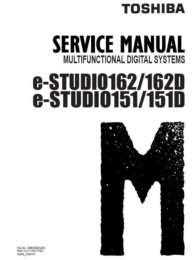 Toshiba e-STUDIO 151/e-STUDIO 151D/e-STUDIO 162/e-STUDIO 162D Service Manual