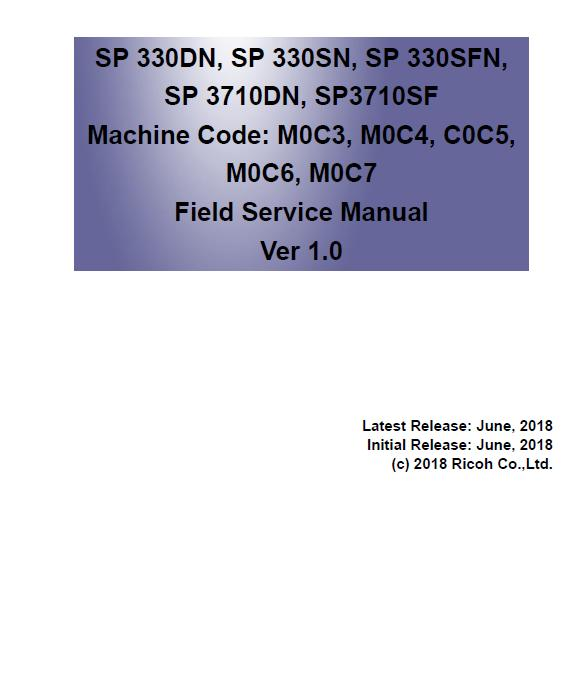 Ricoh SP 330DN/SP 330SN/SP 330SFN/SP 3710DN/SP3710SF Service Manual