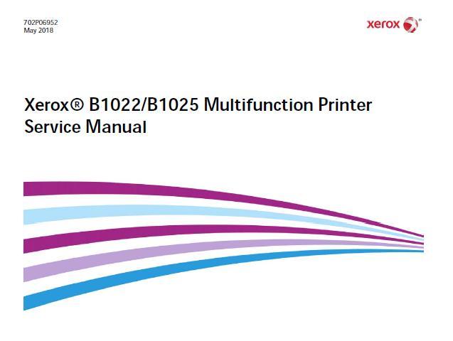 Xerox B1022/B1025 Multifunction Printer Service Manual