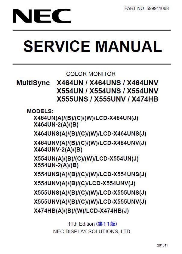 NEC X464UN/X464UNS/X464UNV/X554UN/X554UNS/X554UNV/X555UNS/X555UNV/X474HB Service Manual