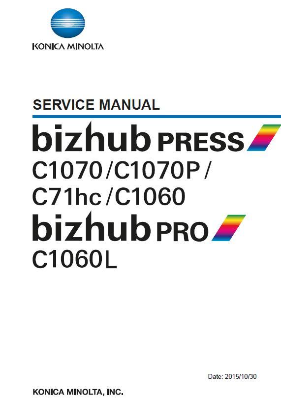 Konica Minolta BIZHUB PRESS C1060/C1070/C1070P/BIZHUB Pro C1060L Service Manual