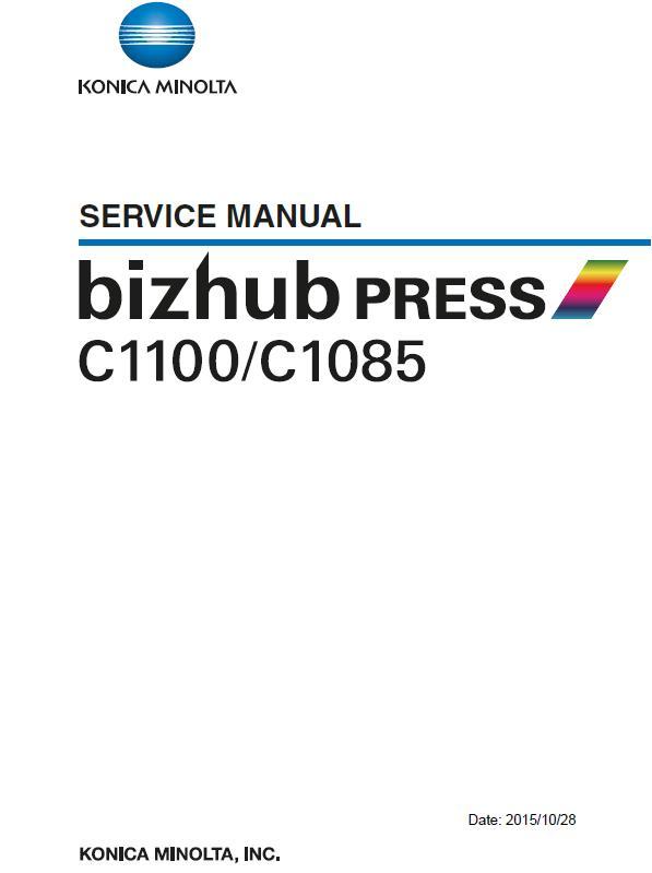 Konica Minolta bizhub PRESS C1085/bizhub PRESS C1100 Service Manual