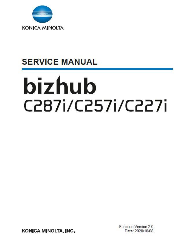 Konica Minolta BIZHUB C227i/C257i/C287i Service Manual