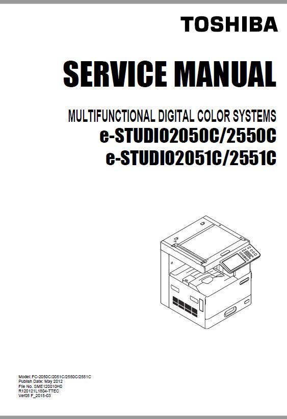 Toshiba e-STUDIO 2050C/Toshiba e-STUDIO 2550C/Toshiba e-STUDIO 2051C/Toshiba e-STUDIO 2551C Service Manual