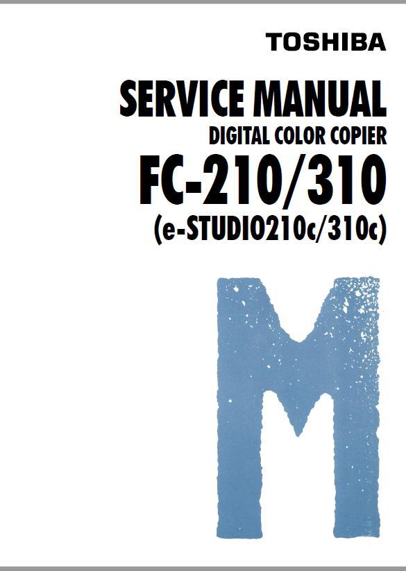 Toshiba e-STUDIO 210c/e-STUDIO 310c/FC-210/FC-310 Service Manual
