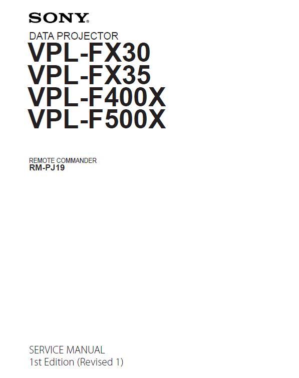 Sony VPL-FX30/FX35/F400X/F500X Service Manual