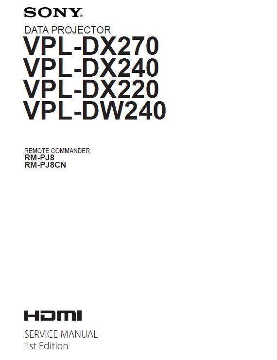 Sony VPL-DX220/240/270/DW240 Service Manual