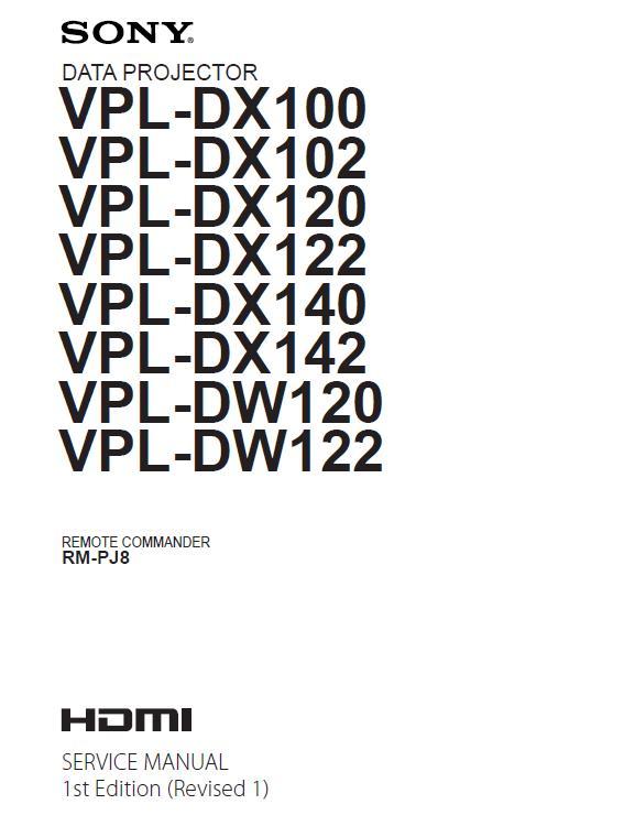 Sony VPL-DX100/102/120/122/140/142/DW120/122 Service Manual