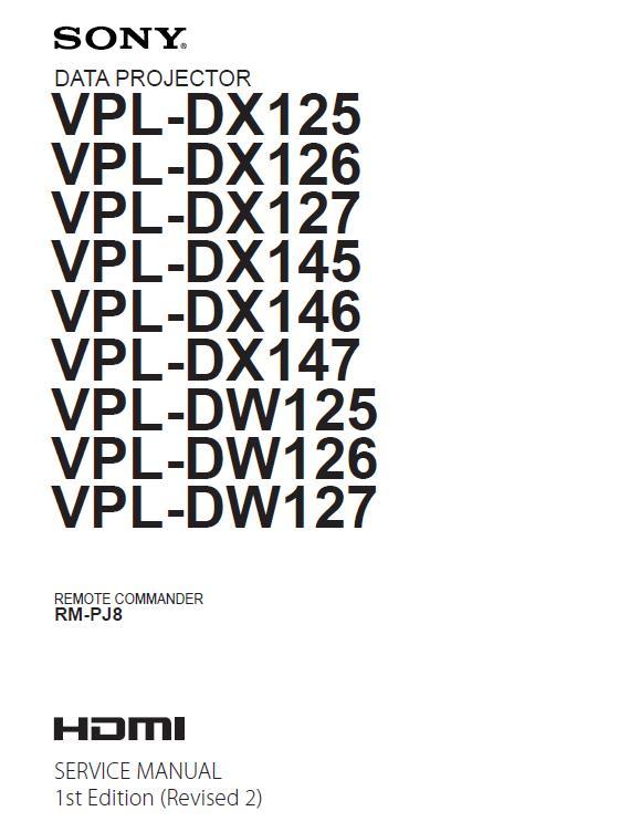 Sony VPL-DX-DW125/126/127/145/146/147 Service Manual