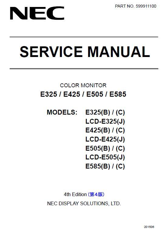 NEC MultiSync E325/E425/E505/E585 Service Manual