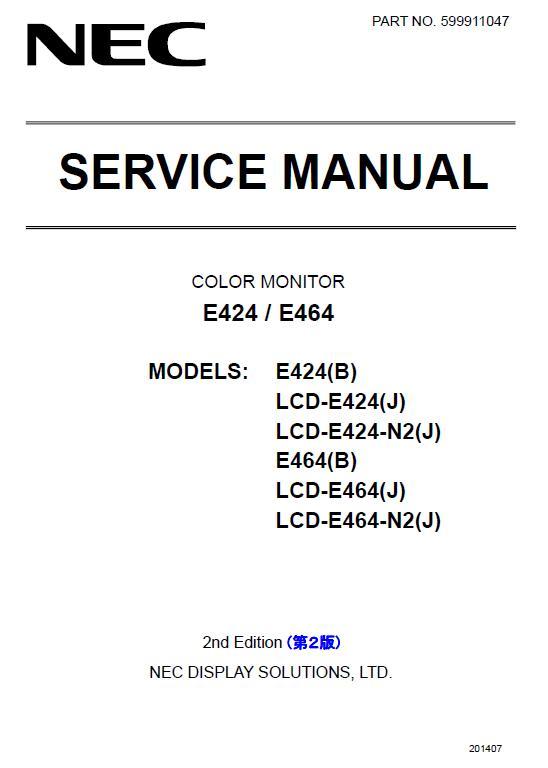 NEC E424/E464 Service Manual