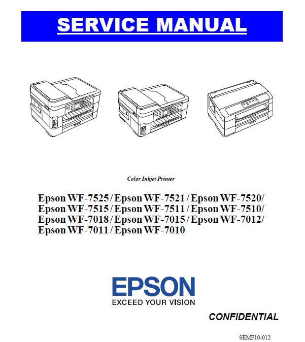 Epson WF-7010/7011/7012/7015/7018/7510/7511/7515/7520/7521/7525 Service Manual