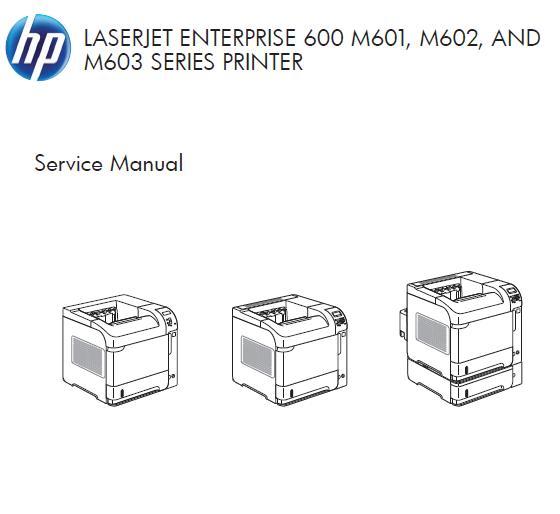 HP LaserJet Enterprise 600 M601/M602/M603 Service Manual
