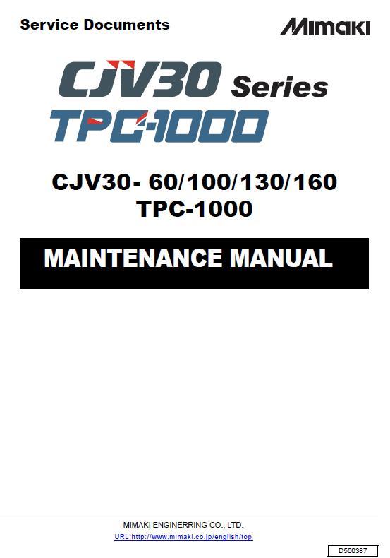 Mimaki CJV30-60/100/130/160/TPC-1000 Service Manual